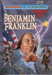 Heroes of America Benjamin Franklin